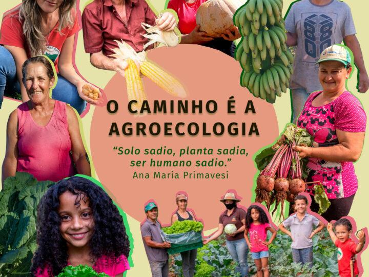 O Caminho é a Agroecologia